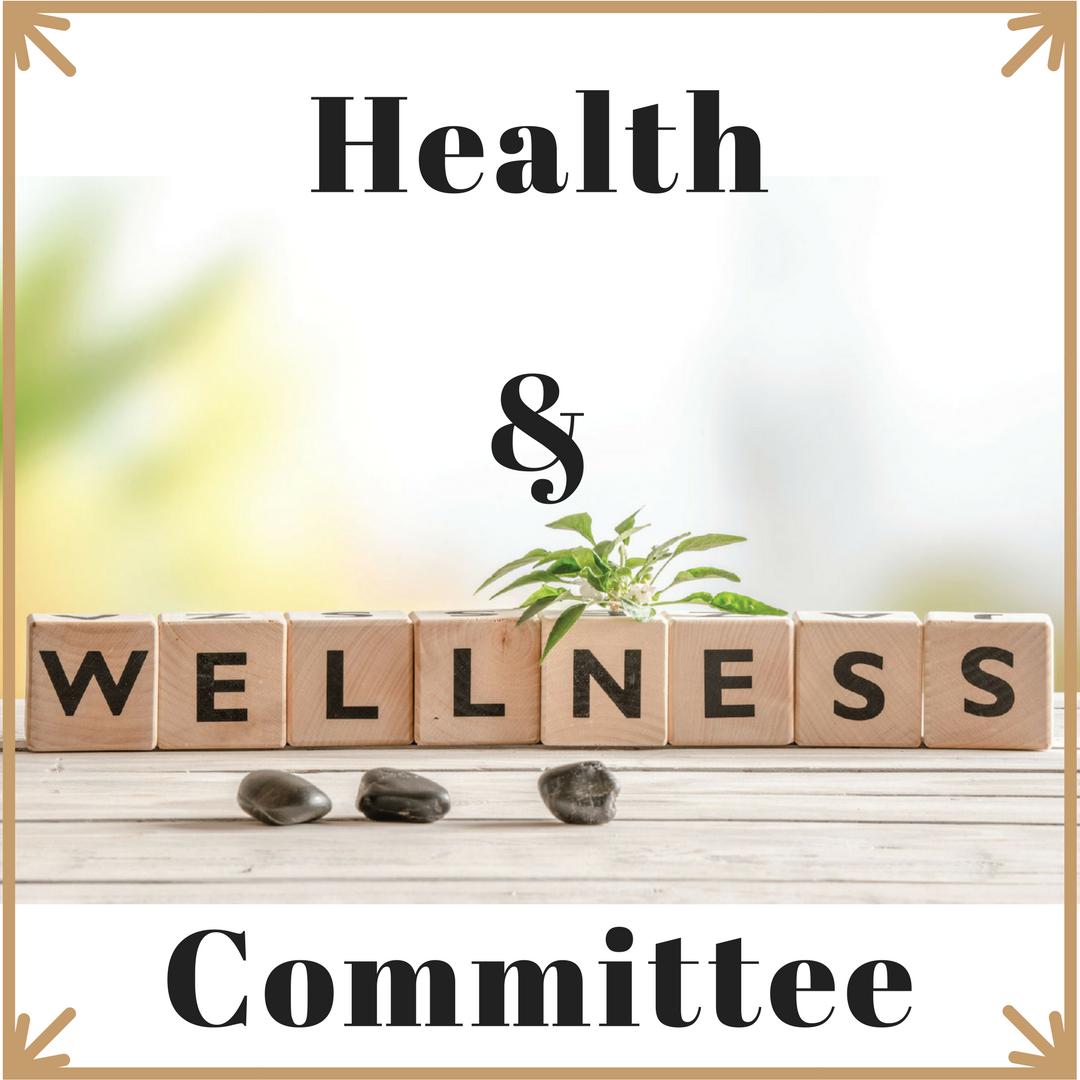 Health And Wellness: Health & Wellness Committee